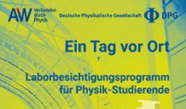 Die Berufswelt der Physik kennenlernen: Schnupperangebote für Studierende und Absolventinnen und Absolventen