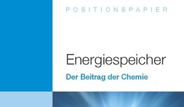 """Energiespeicher für die Energiewende: Koordinierungskreis """"Chemische Energieforschung"""" informiert mit Positionspapier"""