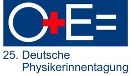 25. Deutsche Physikerinnentagung